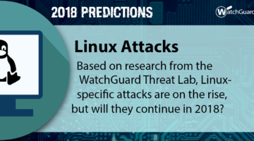 2018 Security Predictions – Double Up on Linux Attacks