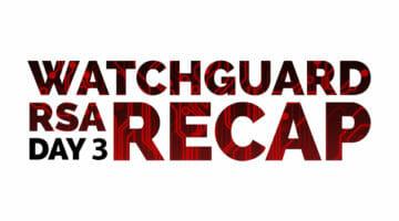 2018 RSA Recap: Day 3 – Daily Security Byte
