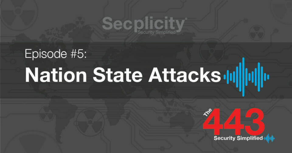 the 443 security simplified nation state attacks