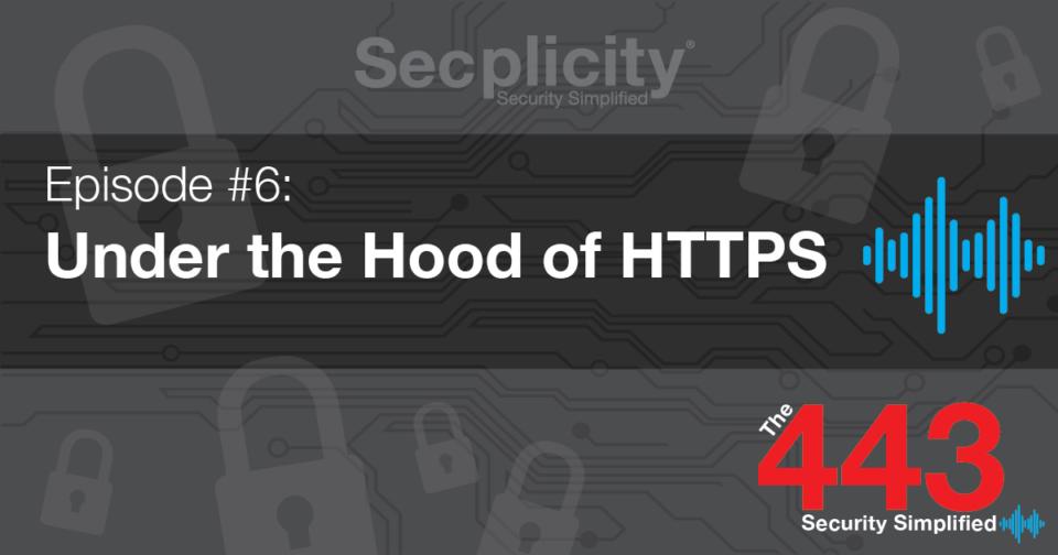 Under the Hood of HTTPS