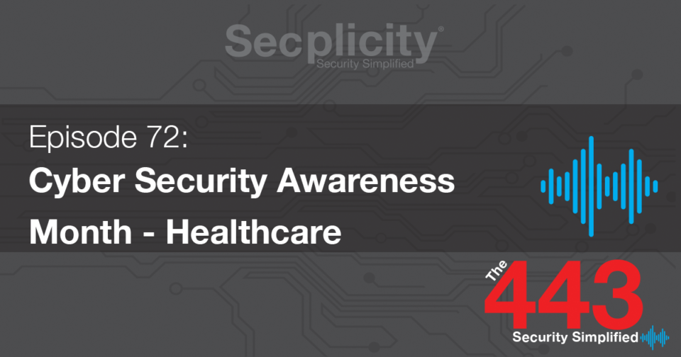 Cyber Security Awareness Month - Healthcare