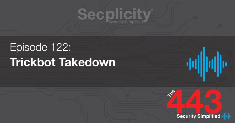 112 Trickbot Takedown