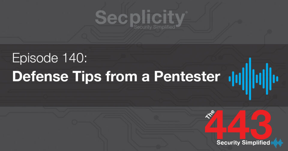 140 Defense Tips from a Pentester
