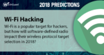2018 Security Predictions – SDRs Become the New Wi-Fi Pineapples