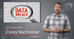 Two Major Data Breaches - Daily Security Byte
